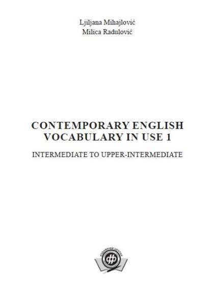 CONTEMPORARY ENGLISH VOCABULARY IN USE 1: INTERMEDIATE TO UPPER-INTERMEDIATE
