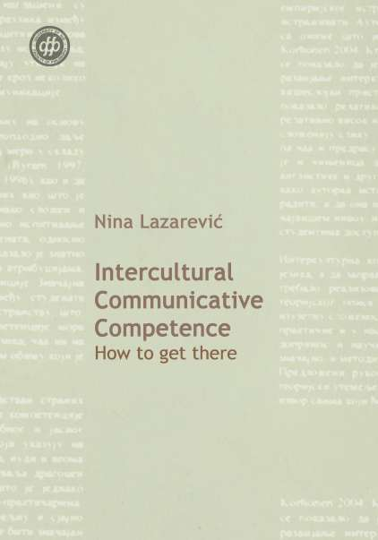 Intercultural Communicative Competence How to get there