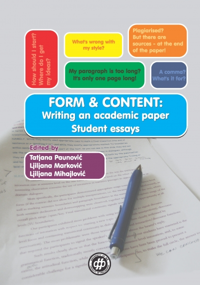 FORM & CONTENT: WRITING AN ACADEMIC PAPER - STUDENT ESSAYS